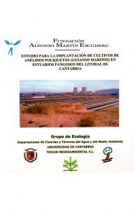 Estudio para la implantación de cultivos de anélidos Poliquetos (gusanos marinos) en estuarios fangosos del litoral de Cantabria