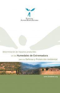 Determinación de impactos producidos en los humedales de Extremadura para su defensa y protección ambiental